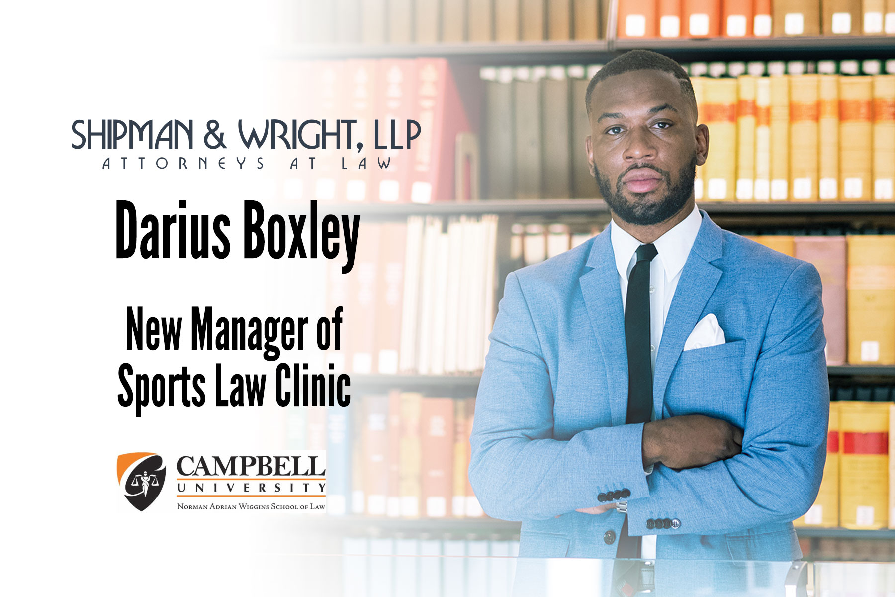 Campbell Law names Darius Boxley '21 manager of new sports law clinic